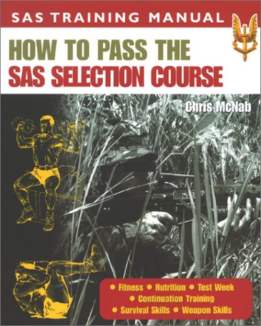 9780283073434: How to Pass the Sas Selection Course