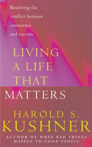 9780283073441: Living a Life that Matters: Resolving the Conflict Between Cons