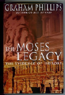 9780283073502: The Moses legacy: in search of the origins of God