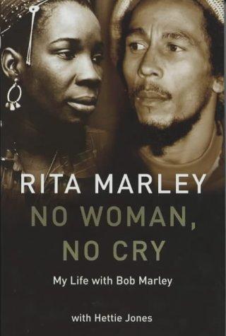 No Woman No Cry: Rita Marley, Hettie Jones