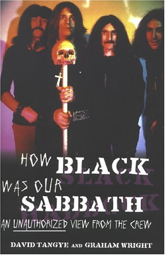 9780283073687: How Black Was Our Sabbath: An Unauthorized View from the Crew
