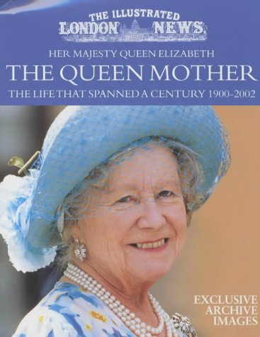 """The """"Illustrated London News"""" Her Majesty Queen: Illustrated London News"""
