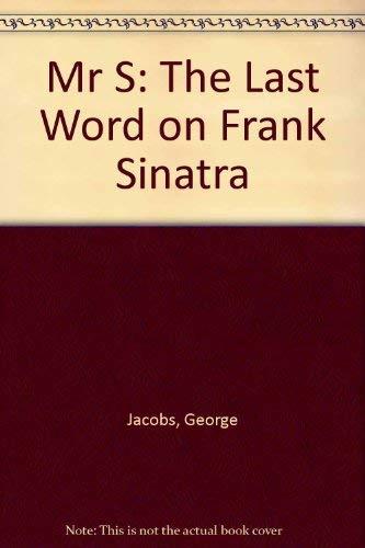 9780283073717: Mr S - the Last Word of Frank Sinatra