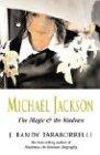 Michael Jackson: The Magic and the Madness: J. Randy Taraborrelli