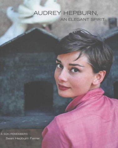 9780283073854: Audrey Hepburn, Elegant Spirit
