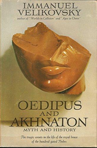 9780283353833: Oedipus and Akhnaton: myth and history.