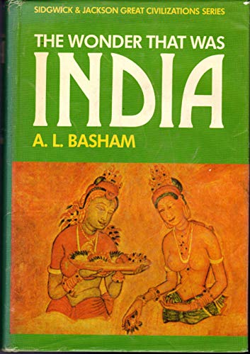 9780283354571: The Wonder That Was India