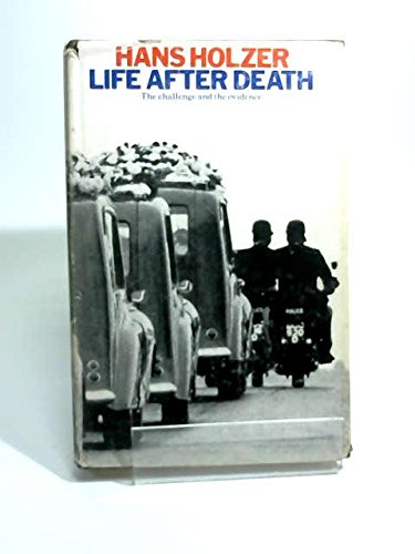 9780283484308: Life After Death: The Challenge and the Evidence