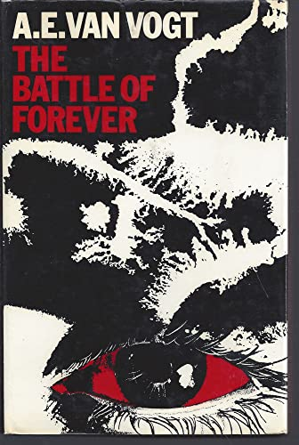 9780283978364: The Battle of Forever
