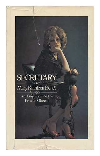 9780283978463: Secretary: An Enquiry into the Female Ghetto