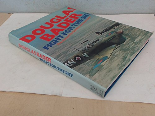 9780283979842: Fight for the Sky: Story of the Spitfire and Hurricane