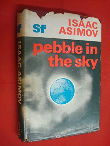 Pebble in the Sky (0283980133) by Isaac Asimov