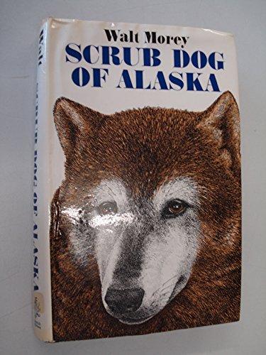 9780283981500: Scrub Dog of Alaska
