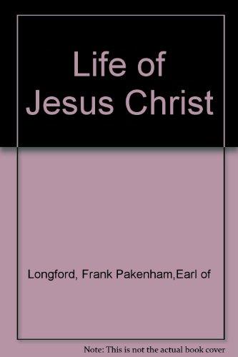 9780283981531: Life of Jesus Christ