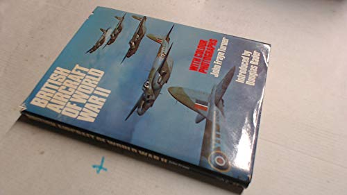 9780283981807: British Aircraft of World War II ... with Colour Photographs