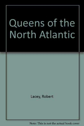 9780283982248: Queens of the North Atlantic