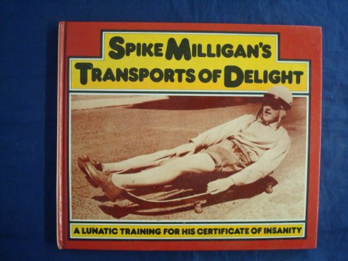 9780283982675: Spike Milligan's Transports of Delight