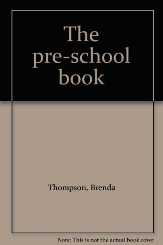 9780283983061: The pre-school book