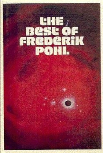 9780283983412: The Best of Frederik Pohl