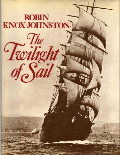 9780283983429: Twilight of Sail