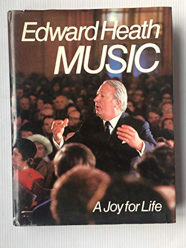 Music A Joy for Life: Heath, Edward