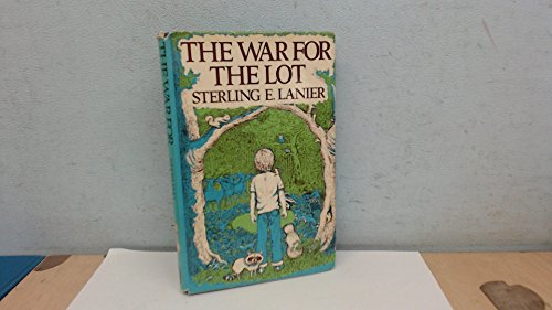 War for the Lot (0283983779) by Lanier, Sterling E