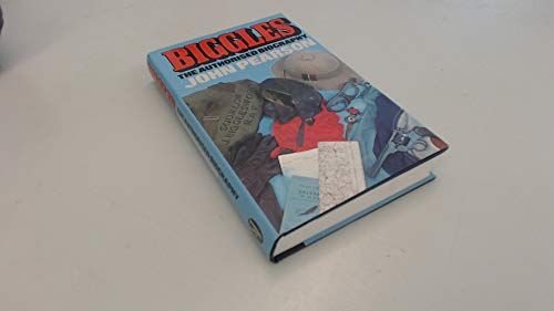 9780283983986: Biggles: The Authorised Biography