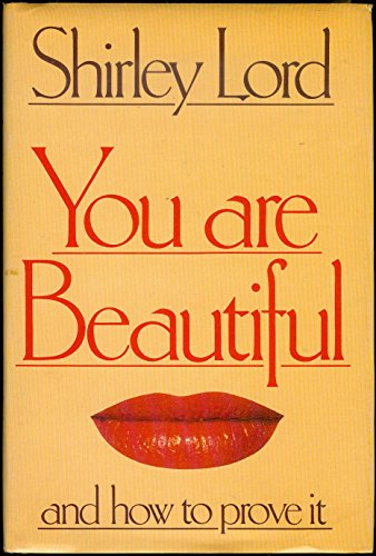 9780283984181: You are Beautiful and How to Prove it