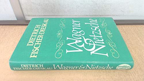 9780283984341: Wagner and Nietzsche