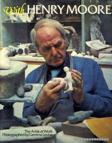 9780283984600: With Henry Moore: Artist at Work