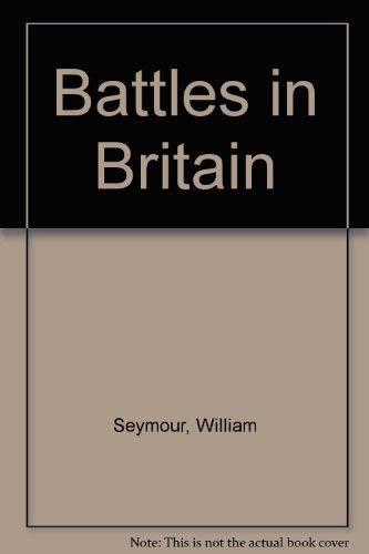 9780283985355: Battles in Britain