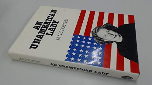9780283986185: An Unamerican Lady