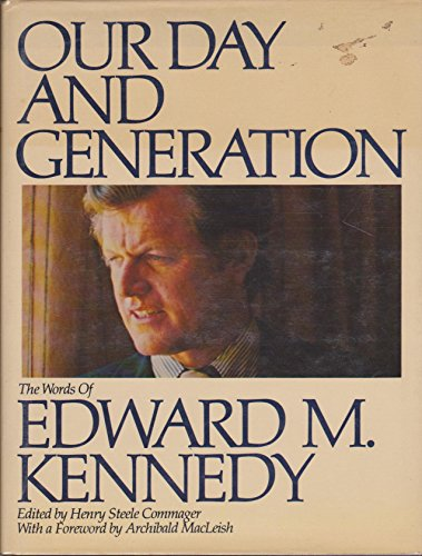 Our Day and Generation: Kennedy Edward