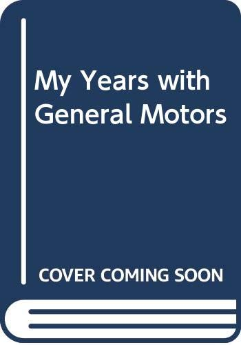 9780283986543: My Years with General Motors