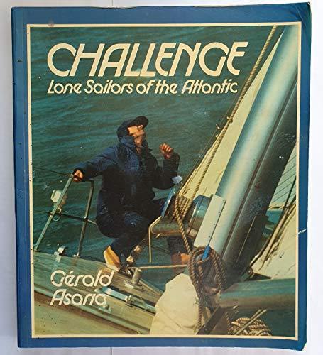 9780283987007: Challange: Lone Sailors of the Atlantic