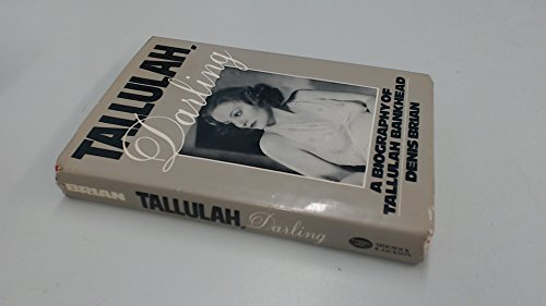 9780283987090: Tallulah Darling: Biography of Tallulah Bankhead