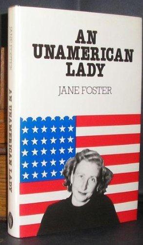 9780283987113: An Unamerican Lady