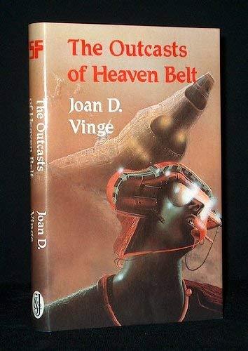 The Outcasts of Heaven Belt: Vinge, Joan D.