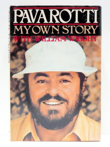 My Own Story: Luciano Pavarotti, William Wright