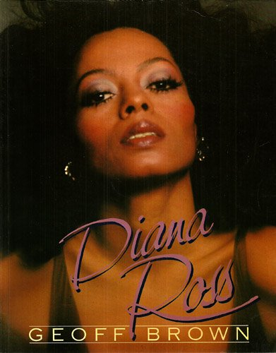 9780283987731: Diana Ross: An Illustrated Biography
