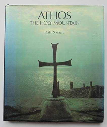 9780283988417: Athos: The Holy Mountain
