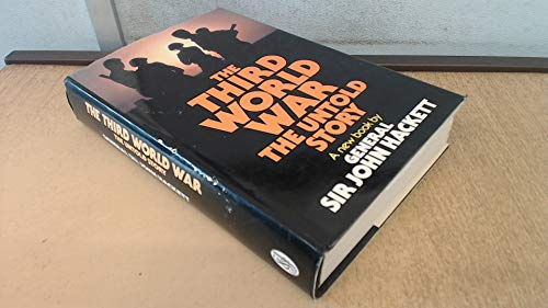 9780283988639: The Third World War - The Untold Story