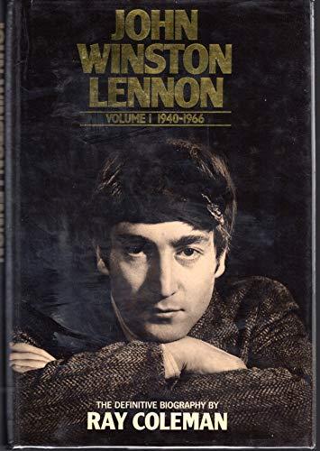 9780283989421: John Winston Lennon: 1940-66 v. 1