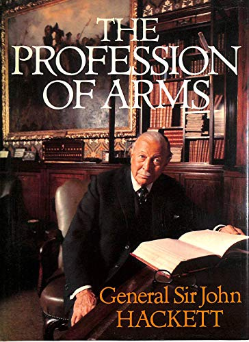 9780283989513: The Profession of Arms