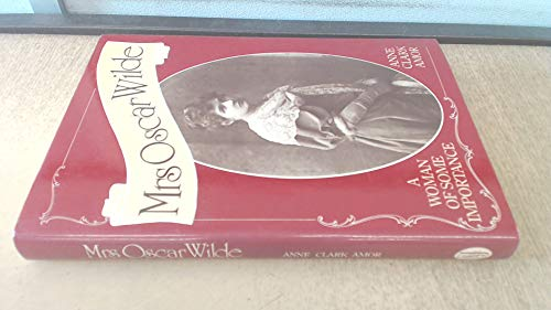 9780283989674: Mrs.Oscar Wilde: A Woman of Some Importance