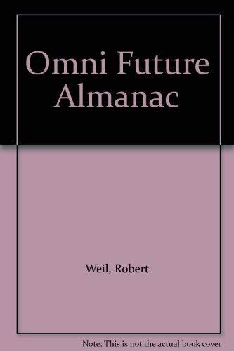 9780283989858: Omni Future Almanac