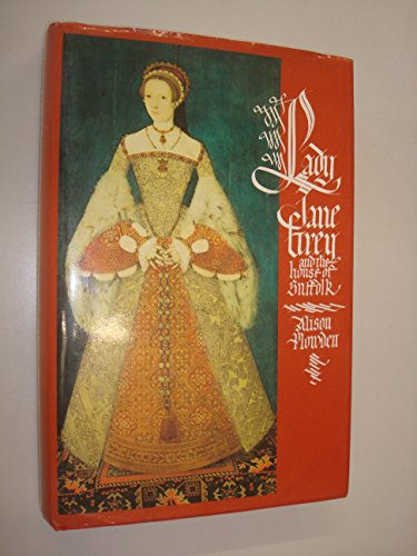 9780283990557: Lady Jane Grey and the House of Suffolk