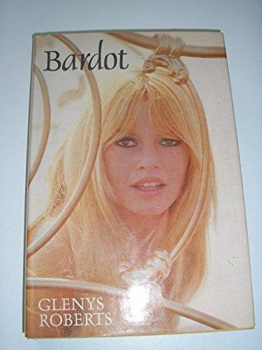9780283991035: Bardot