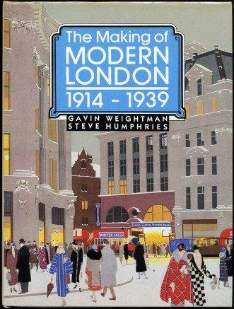 9780283991059: The Making of Modern London 1914-1939 (Vol 2)