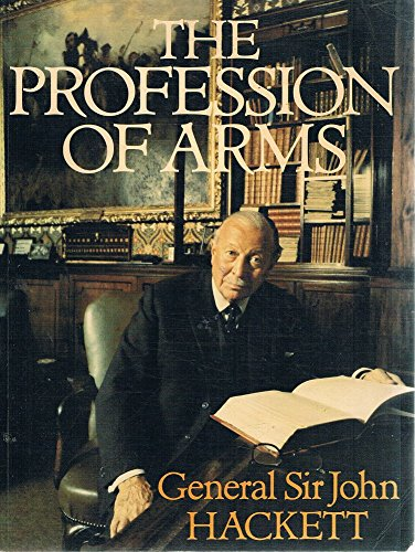 9780283991073: The Profession of Arms